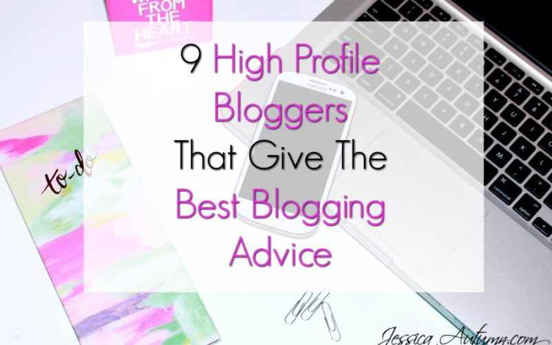 9 High Profile Bloggers That Give The Best Blogging Advice