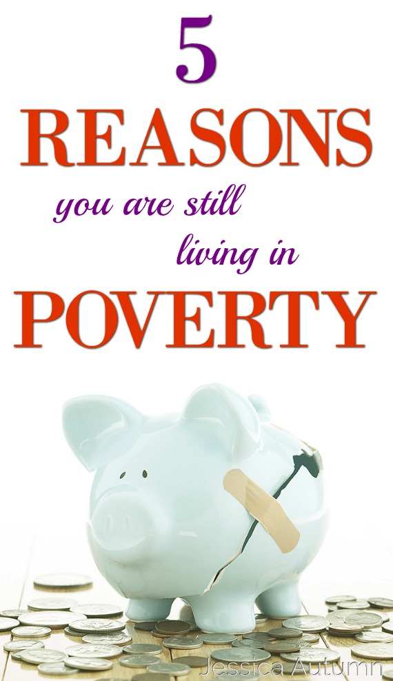 5 Reasons You Are Still Living In Poverty. These are some great points on why I am always broke! It's past time to make a change. Thank you for pinning this!