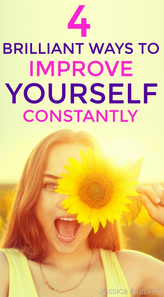 4 Brilliant Ways To Improve Yourself Constantly. These personal development tips are so awesome! I loved the idea of planning your goals this way. Thanks for sharing!